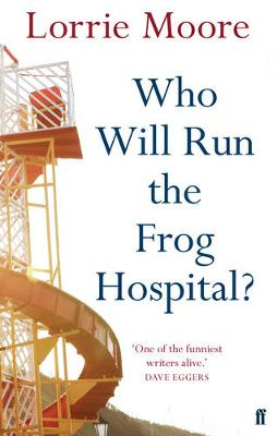Who Will Run the Frog Hospital? - Moore, Lorrie