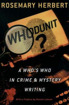 Whodunit?: A Who's Who in Crime & Mystery Writing - Herbert, Rosemary