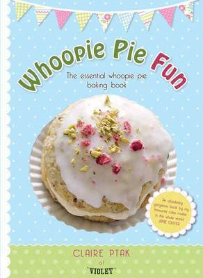 Whoopie Pie Fun - Ptak, Claire