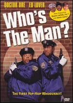 Who's the Man? - Ted Demme