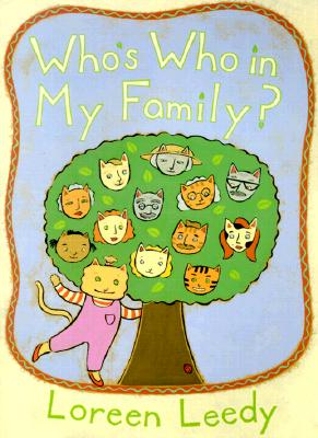 Who's Who in My Family? - Leedy, Loreen