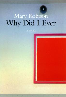 Why Did I Ever - Robison, Mary