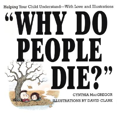 """Why Do People Die?"" - MacGregor, Cynthia"