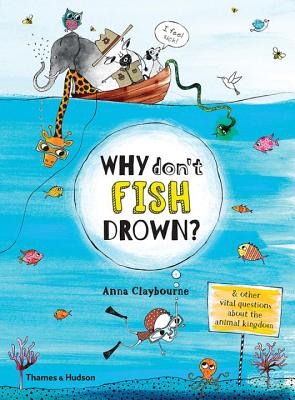 Why Don't Fish Drown? - Claybourne, Anna