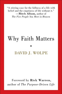 Why Faith Matters - Wolpe, David J, Rabbi