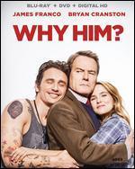 Why Him? [Includes Digital Copy] [Blu-ray/DVD] [2 Discs]