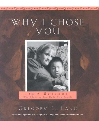 Why I Chose You - Lang, Gregory E, Dr., and Lankford-Moran, Janet (Photographer)