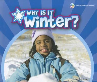 Why Is It Winter? - Latta, Sara L