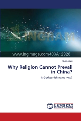 Why Religion Cannot Prevail in China? - Wu Guang