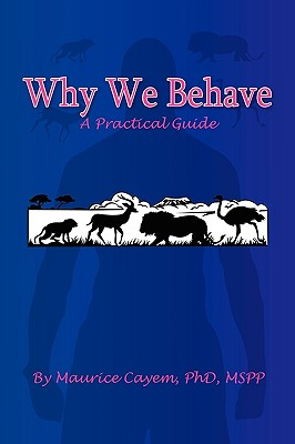 Why We Behave - Cayem, Maurice Phd