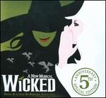 Wicked [5th Anniversary Special Edition] - Original Broadway Cast Recording