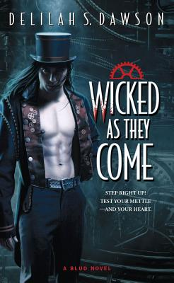 Wicked as They Come - Dawson, Delilah S