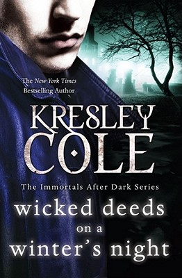 Wicked Deeds on a Winter's Night - Cole, Kresley