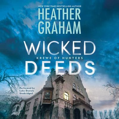 Wicked Deeds - Graham, Heather, and Daniels, Luke (Read by)