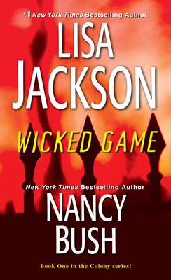 Wicked Game - Jackson, Lisa, and Bush, Nancy