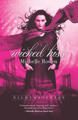Wicked Kiss - Rowen, Michelle