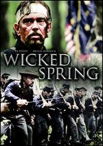 Wicked Spring - Kevin R. Hershberger