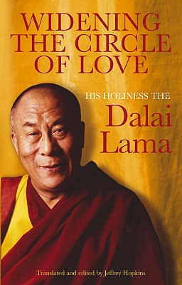 Widening the Circle of Love - Dalai Lama XIV, and Hopkins, Jeffrey, Ph.D. (Editor)