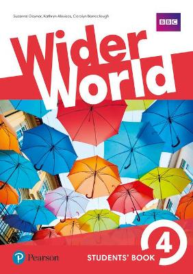 Wider World 4 Students' Book - Barraclough, Carolyn, and Gaynor, Suzanne, and Alevizos, Kathryn