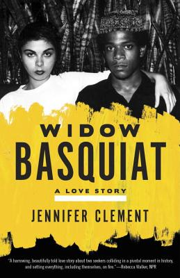 Widow Basquiat: A Love Story - Clement, Jennifer