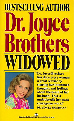 Widowed - Brothers, Joyce, Dr., M.D.