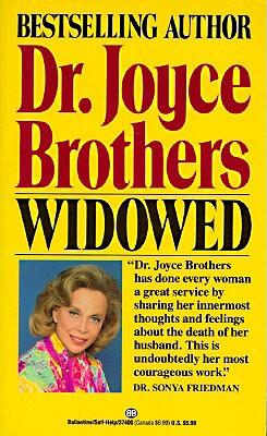Widowed - Brothers, Joyce, Dr., M.D.