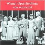 Wiener Opernlieblinge von seinerzeit