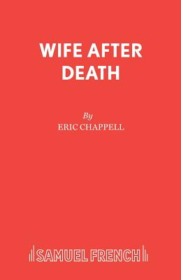 Wife After Death - Chappell, Eric