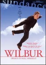 Wilbur (Wants to Kill Himself)