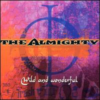 Wild and Wonderful - Almighty