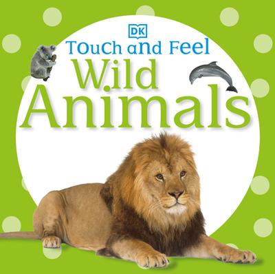 Wild Animals - DK Publishing (Creator)