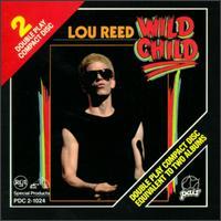 Wild Child [Pair/RCA] - Lou Reed
