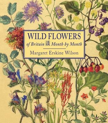 Wild Flowers of Britain: Month by Month -