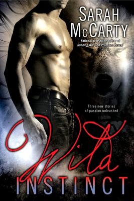 Wild Instinct - McCarty, Sarah
