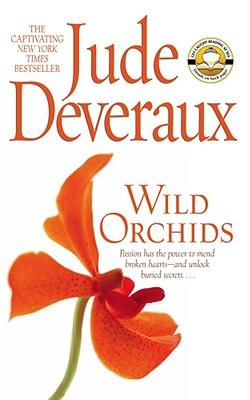 Wild Orchids - Deveraux, Jude