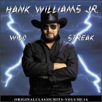 Wild Streak - Hank Williams, Jr.