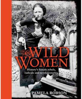 Wild Women - Robson, Pamela
