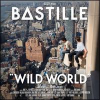 Wild World [Deluxe Edition] - Bastille