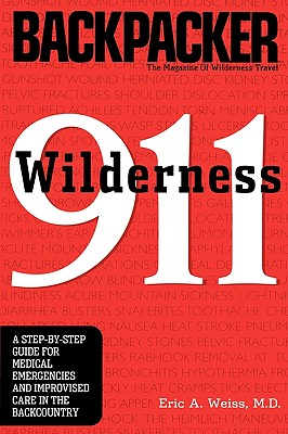 Wilderness 911 - Weiss, Eric, M.D.