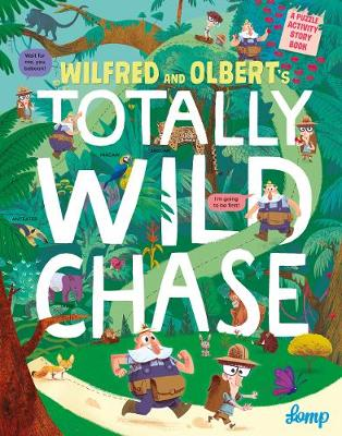 Wilfred and Olbert's Totally Wild Chase - Lomp