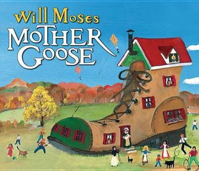 Will Moses' Mother Goose - Moses, Will