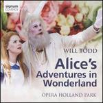 Will Todd: Alice's Adventures in Wonderland