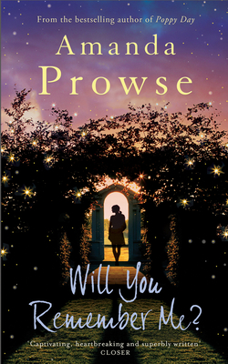 Will You Remember Me? - Prowse, Amanda