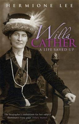 Willa Cather - Lee, Hermione, President