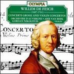 Willem de Fesch: Concerti Grossi; Violin Concertos