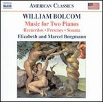 William Bolcom: Music for Two Pianos