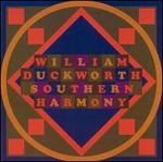 William Duckworth: Southern Harmony