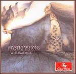 William Hill: Mystic Visions