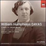 William Humphreys Dayas: Complete Organ Music