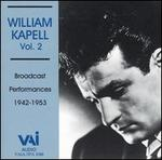 William Kapell, Vol. 2: Broadcast Performances 1942-1953